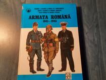 Armata romana 1941 - 1945 Cornel I. Scafes