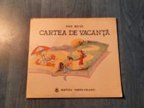 Cartea de vacanta de Ana Ruse ( carte pt. copii )