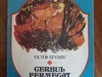 Cerbul fermecat - Victor Eftimiu/ R7P4S