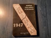 Romania viata politica in documente 1947 Ioan Scurtu