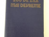 200 de zile mai devreme istorie
