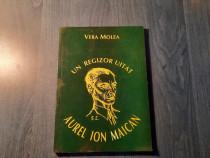 Un regizor uitat Aurel Ion Maican de Vera Molea autograf