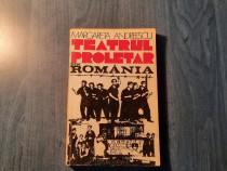 Teatrul proletar din Romania de Margareta Andreescu