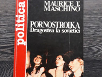 Maurice maschino pornostroika dragostea la sovietici