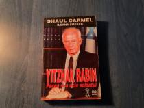 Yitzhak Rabin paceq si-a ucis soldatul de Shaul Carmel