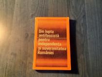 Din lupta antifascista pt. independenta Romaniei