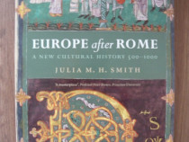 Julia M. H. Smith - Europe after Rome