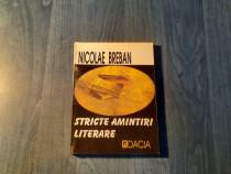 Stricte amintiri literare de Nicolae Breban