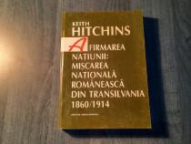 Miscarea nationala romaneasca din Transilvania K Hitchins