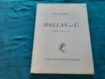Dallas and co/ rene fonjallaz/ 1929/ dedicația si autograful