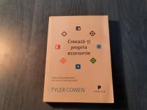 Creeaza ti propria economie Tyler Cowen