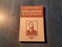 Inteligenta si patologia ei Leonard Gavriliu