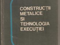 Constructii metalice si tehnologia executiei