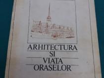 Arhitectura și viața orașelor/ cezar lăzărescu/ 1986