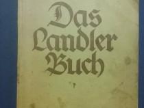 Das Landler buch - Monografia sasilor din zona Sibiului