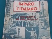 Imparo l'italiano*curs practic de limba italiană/i.a.candrea