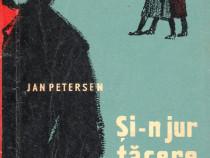 Si-n jur tacere ,Jan Petersen