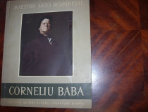 Maestrii artei romanesti. Corneliu Baba ( bogat ilustrat )*