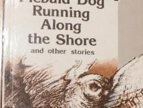 Piebald Dog Running Along the Shore de Chinghiz Aitmatov