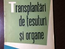Transplantari de tesuturi si organe
