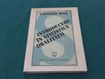 Introducere în stilistica oralității/ constantin milaș/ 1988