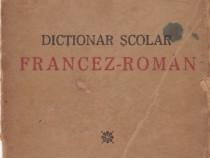 Dictionar Francez-Roman 1947 Autor(i): Vasile Glont