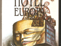 Dumitru Tepeneag-Hotel Europa