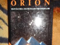 Misterul constelatiei Orion Dezvaluirea secretelor piramide