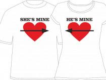 "Tricou personalizat ""She's Mine - He's Mine"""