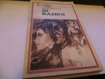 """In Razboi"" roman de Duiliu Zamfirescu Editura Militara 1953"