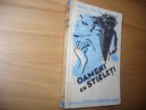Damian Stanoiu - Oameni cu sticleti ( 1935, foarte rara ) *