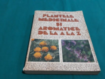 Plantele medicinale și aromatice de la a la z/ ovidiu bujor/