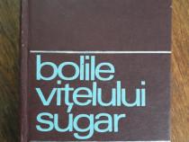 Bolile vitelului sugar - Radu Iftimovici / R5P4F