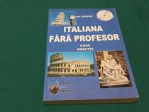 Italiana fără profesor *curs practic/ lucia fifere/ 2005
