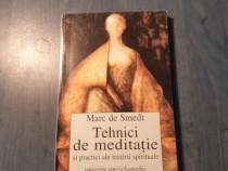 Tehnici de meditatie de Marc de Smedt