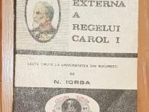 Politica externa a Regelui Carol I de Nicolae Iorga