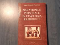 Naratiunile personale in etnologia razboiului I. Fruntelata