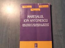 Maresalul Ion Antonescu de Jipa Rotaru