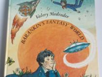Carte pentru copii barankin s fantasy word valery medvedev