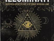 Carte despre Illuminati cea mai celebra societate secreta