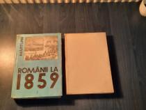 Romanii la 1859 unirea principatelor romane documente 2 vol