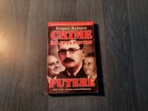 Crime in lupta pentru putere Grigore Raduica