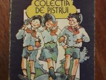 Colectia de pistrui - Marieta Nicolau / C37G