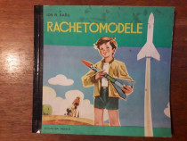 Rachetomodele - Ion N. Radu / C37G