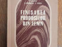 Finisarea produselor din lemn - P. Suciu / R6P4F