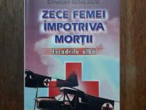 Zece femei impotriva mortii, Escadrila Alba / R7P4F