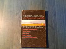 Globalizarea si efectele ei sociale Zygmund Bauman