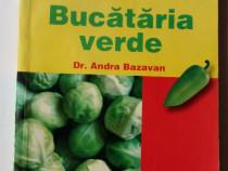 Bucătăria verde - Dr. Andra Bazavan
