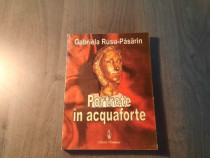 Portrete in acwuaforte Gabriela Rusu Pasarin cu autograf