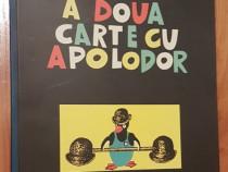 A doua carte cu Apolodor de Gellu Naum. Ilustrata de autor